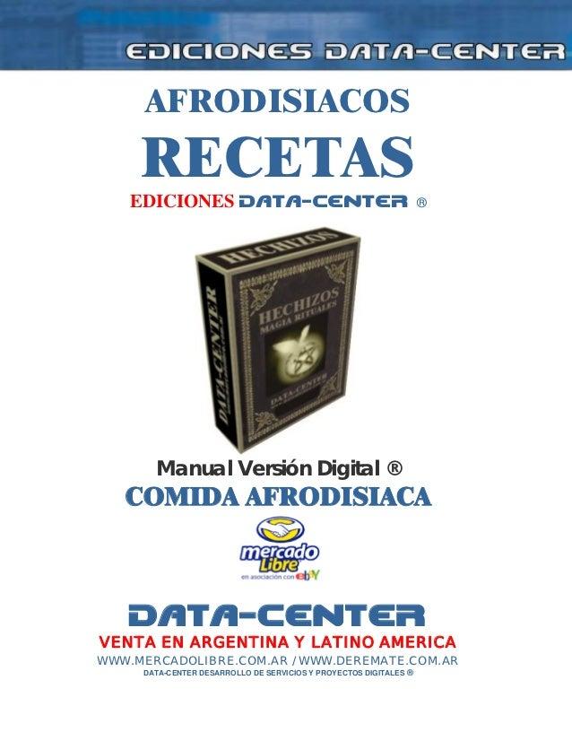 AFRODISIACOS     RECETAS    EDICIONES DATA-CENTER                                          ®       Manual Versión Digital ...