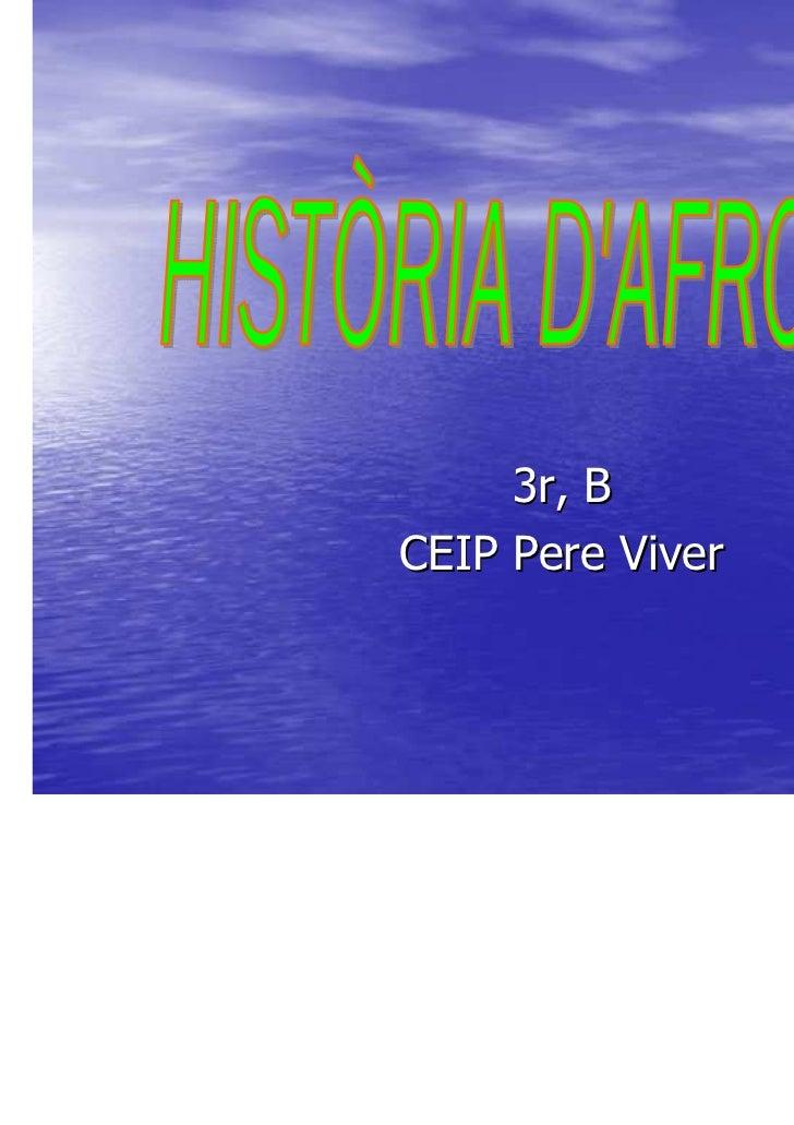 3r, BCEIP Pere Viver