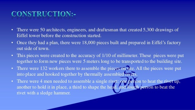 • Only 1/3 of the 2.5 million rivets were assembled on site. The work on the foundations took 5 months. The workers only u...