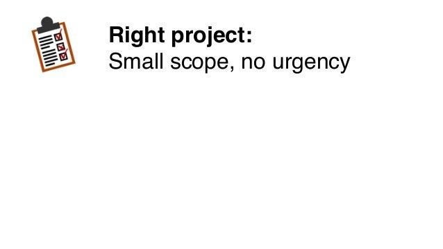 Step 1: Start Small Small but strategic The Get Big Curve