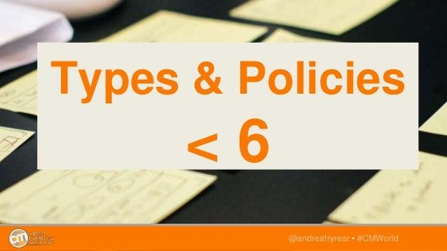 @andreafryrear • #CMWorld Types & Policies < 6