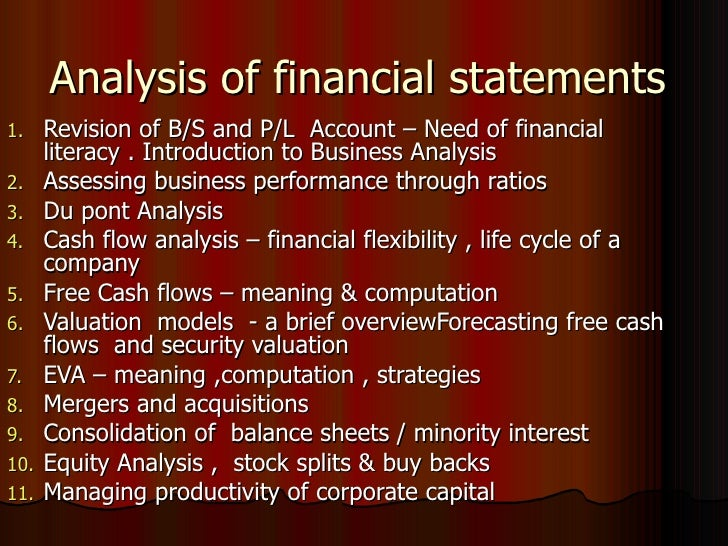 Analysis of financial statements <ul><li>Revision of B/S and P/L  Account – Need of financial literacy . Introduction to B...