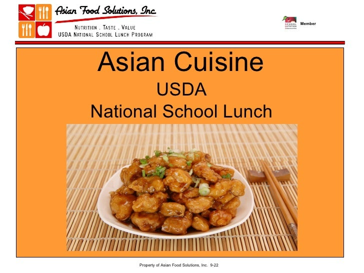 USDA  National School Lunch  Program Asian Cuisine Property of Asian Food Solutions, Inc.  9-22 Member