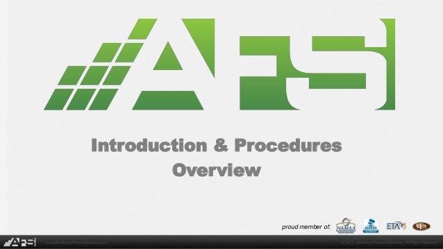 Introduction & Procedures Overview  proud member of: