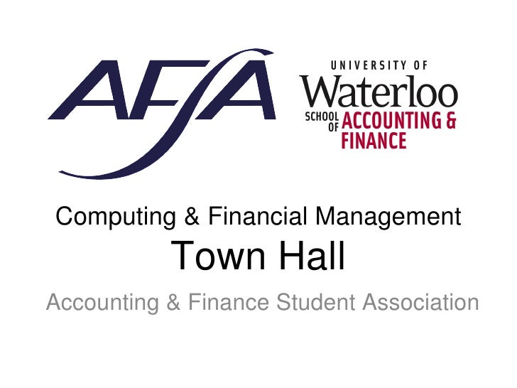 Computing & Financial Management  Town Hall Accounting & Finance Student Association