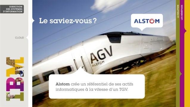 Alstom crée un référentiel de ses actifs informatiques en deux mois avec Simplicité software et Softlayer