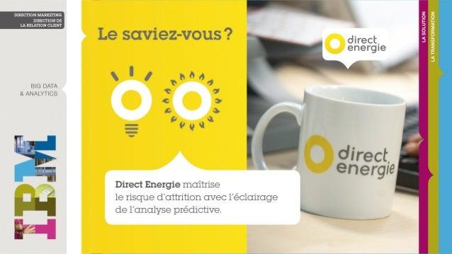 Chez Direct Energie, l'analyse prédictive éclaire le comportement des clients