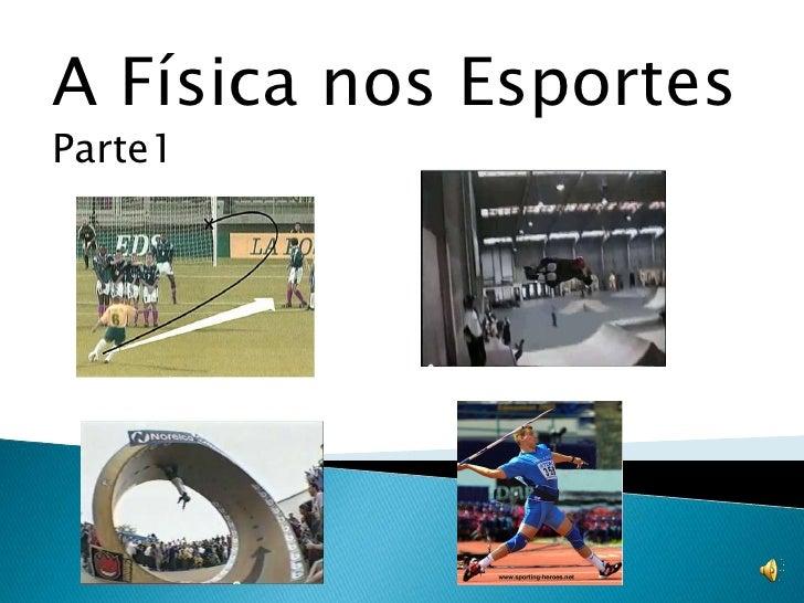 A Física nos EsportesParte1