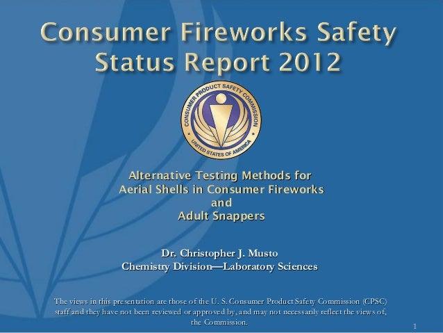 Alternative Testing Methods for                   Aerial Shells in Consumer Fireworks                                     ...