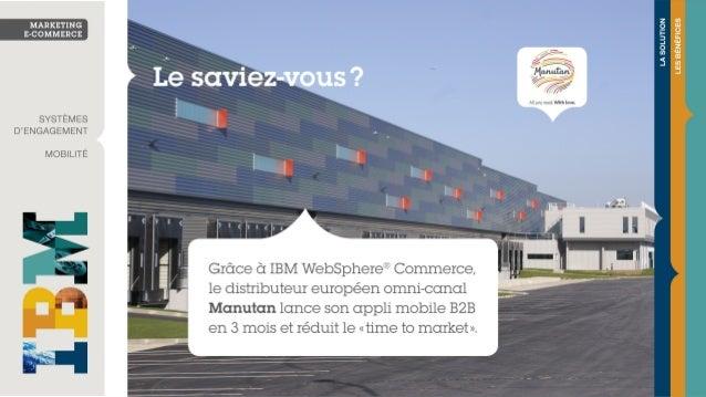 Manutan se transforme en entreprise omni-canal avec IBM WebSphere® Commerce