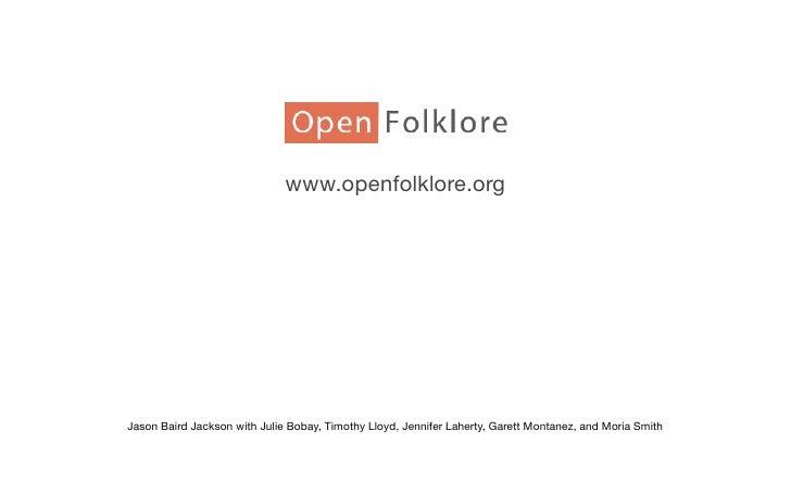 www.openfolklore.org     Jason Baird Jackson with Julie Bobay, Timothy Lloyd, Jennifer Laherty, Garett Montanez, and Moria...