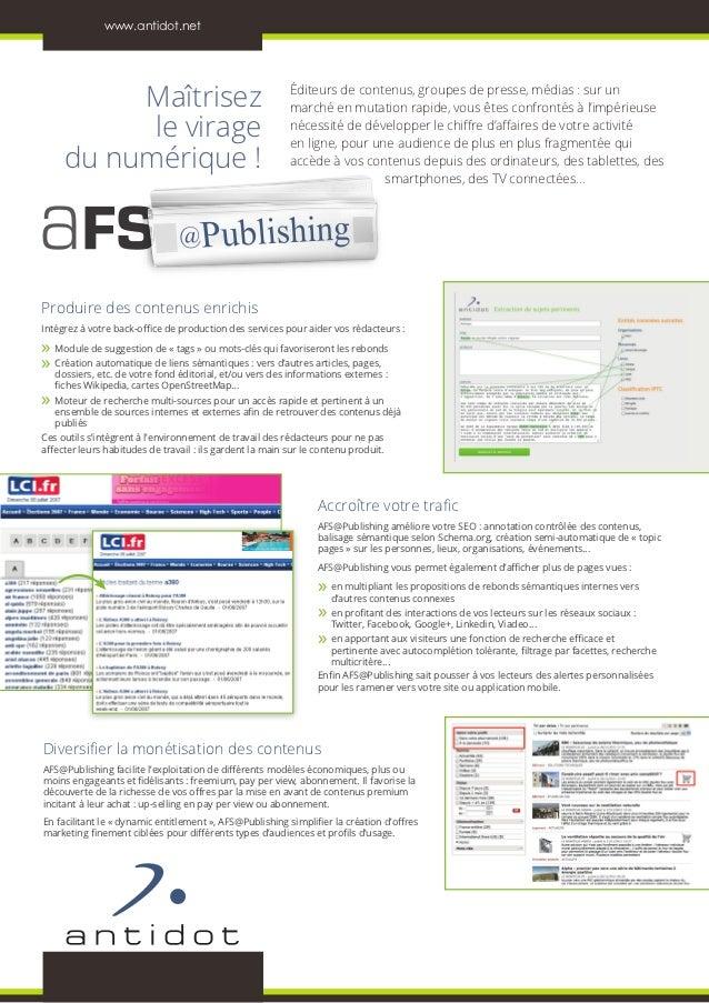 www.antidot.net          Maîtrisez                                       Éditeurs de contenus, groupes de presse, médias :...
