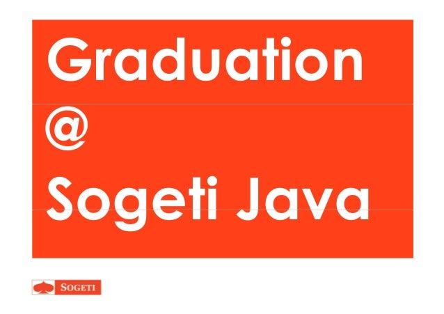 Graduation @@ Sogeti JavaSogeti Java
