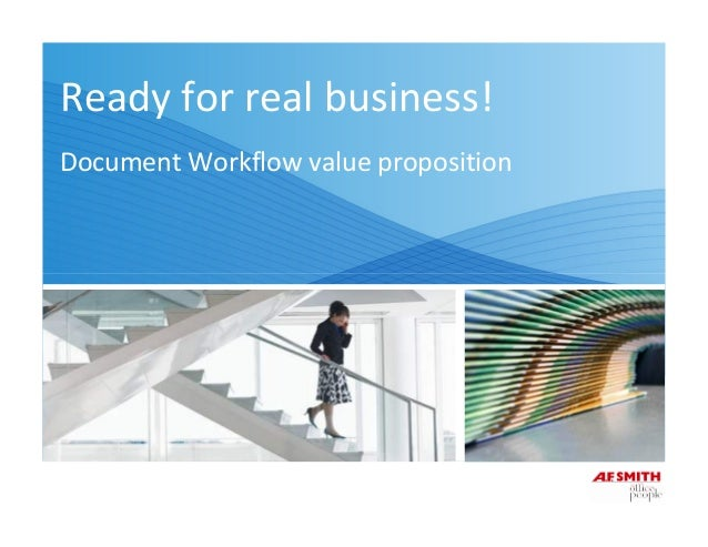 Ready for real business! Document Workflow value proposition
