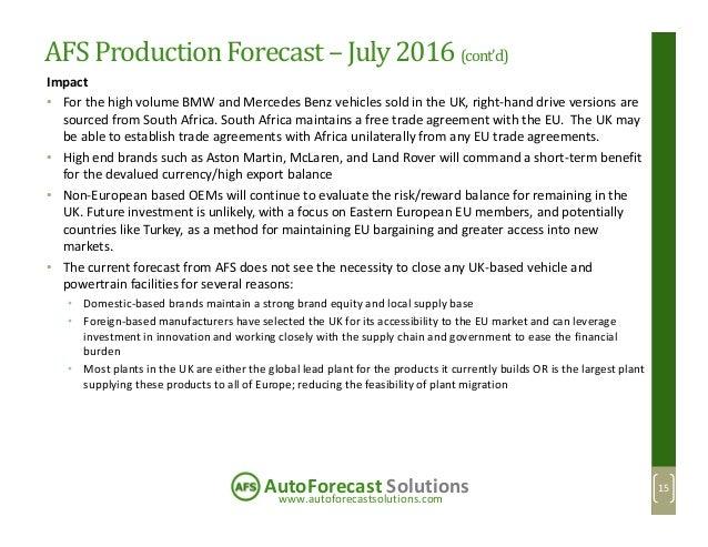 www.autoforecastsolutions.com AutoForecast Solutions AFS ProductionForecast– July 2016 (cont'd) Impact • For the high volu...