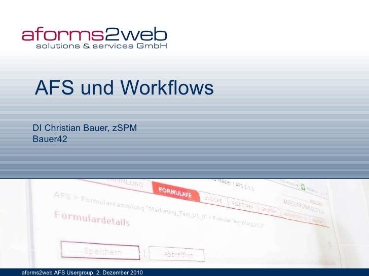 AFS und Workflows DI Christian Bauer, zSPM Bauer42