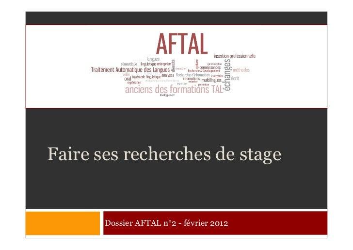 Faire ses recherches de stage       Dossier AFTAL n°2 - février 2012