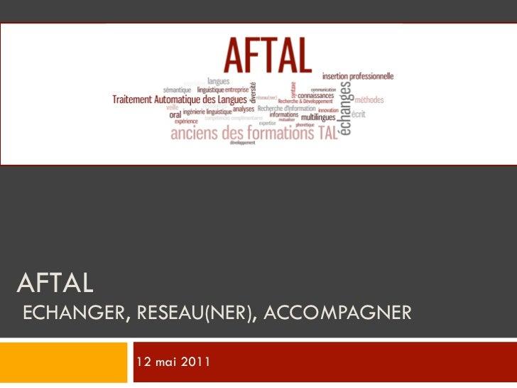 AFTALECHANGER, RESEAU(NER), ACCOMPAGNER         12 mai 2011