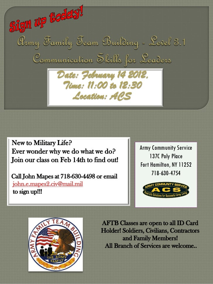 Date: February 14 2012,                  Time: 11:00 to 12:30                    Location: ACSNew to Military Life?       ...
