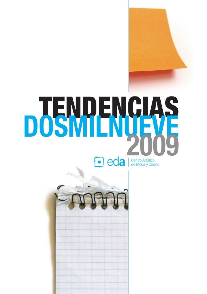 TENDENCIASDOSMILNUEVE       2009