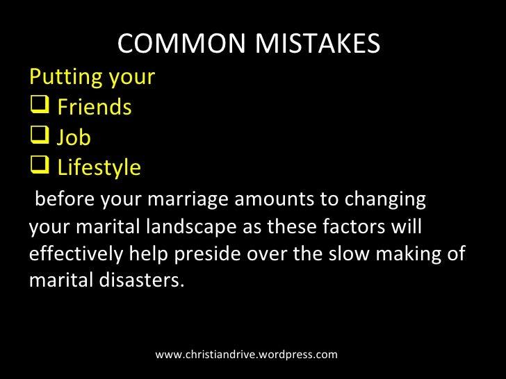 www.christiandrive.wordpress.com <ul><li>COMMON MISTAKES </li></ul><ul><li>Putting your  </li></ul><ul><li>Friends </li></...