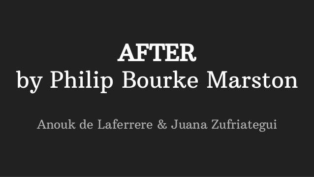 AFTER by Philip Bourke Marston Anouk de Laferrere & Juana Zufriategui