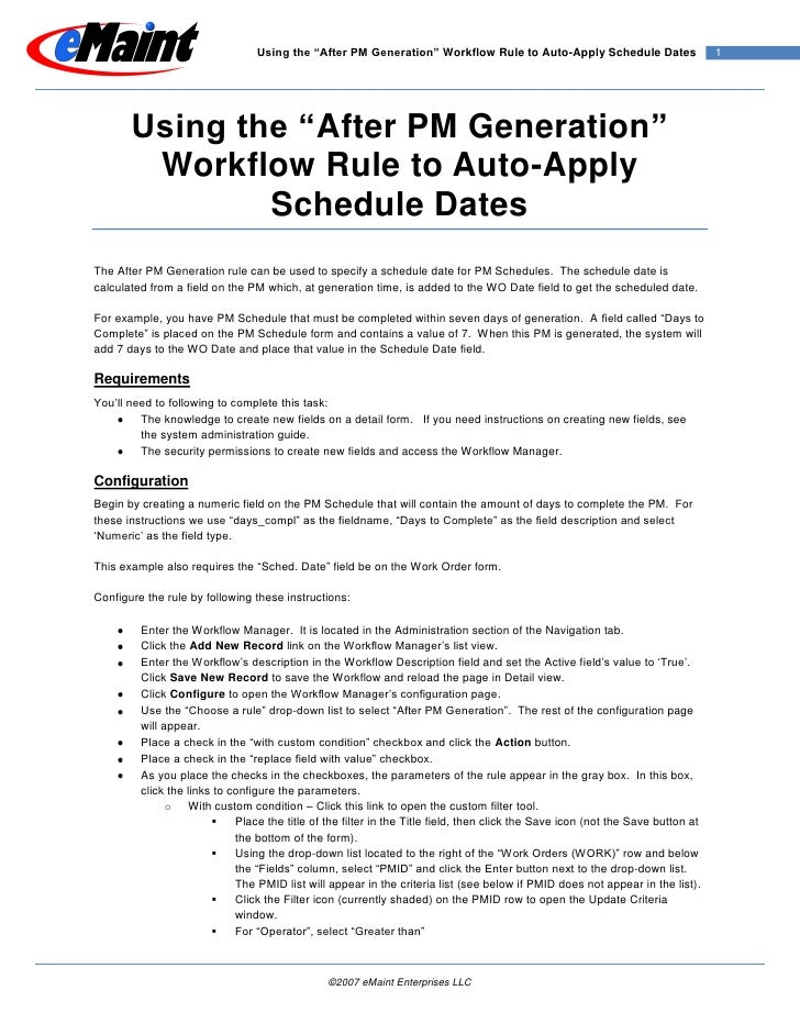 "Using the ""After PM Generation"" Workflow Rule to Auto-Apply Schedule Dates                       1       Using the ""After ..."