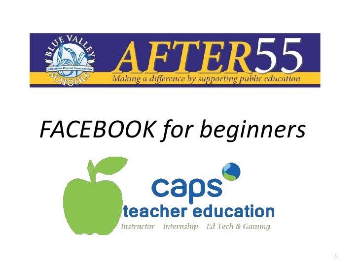 FACEBOOK for beginners                         1