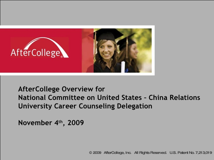 AfterCollege Overview for National Committee on United States – China Relations University Career Counseling Delegation No...