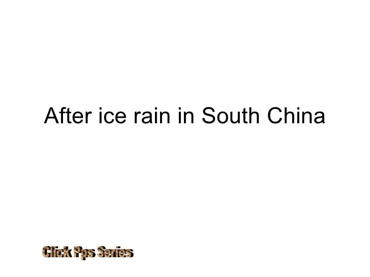 After ice rain in South China Click Pps Series