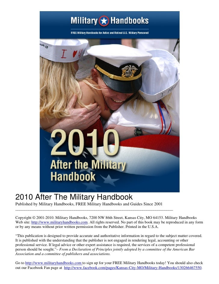 2010 After The Military Handbook Published by Military Handbooks, FREE Military Handbooks and Guides Since 2001 __________...