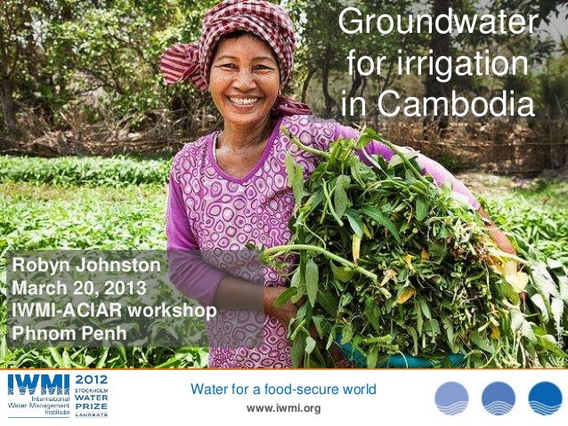 Groundwater                                        for irrigation                                       in CambodiaRobyn J...
