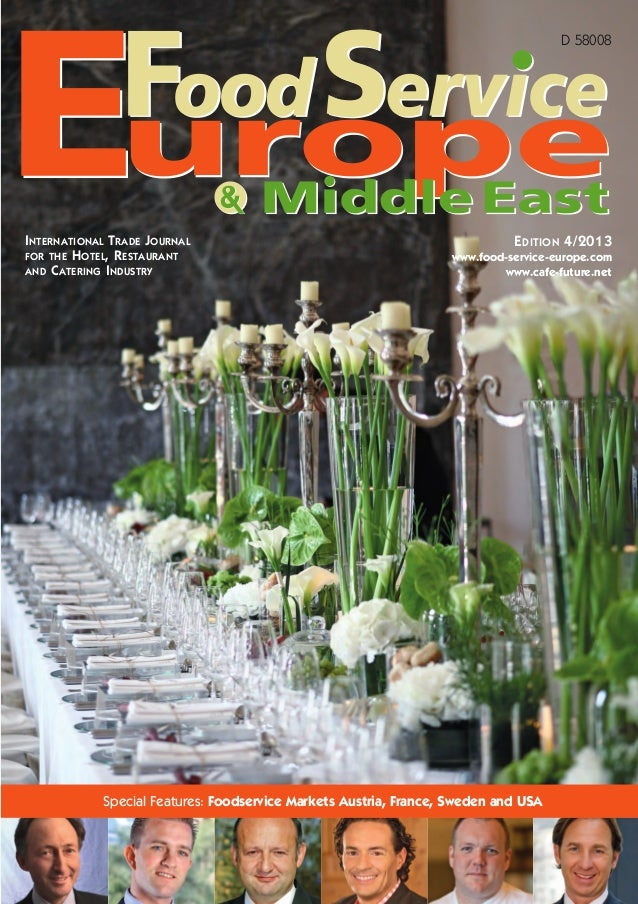 INTERNATIONAL TRADE JOURNAL FOR THE HOTEL, RESTAURANT AND CATERING INDUSTRY D 58008 EDITION 4/2013 www.food-service-europe...