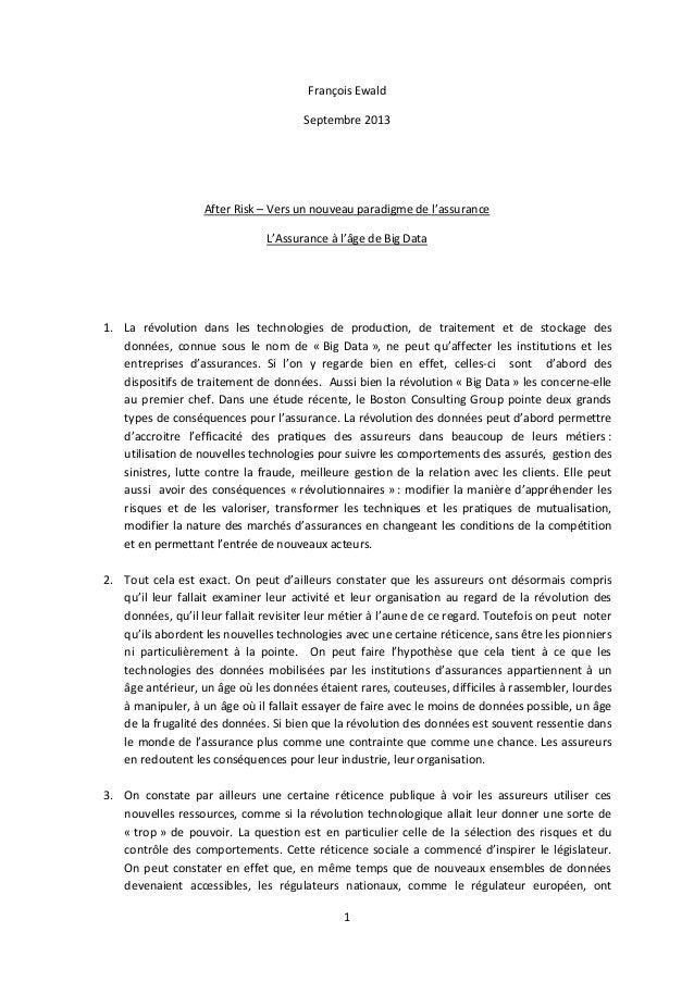 1 François Ewald Septembre 2013 After Risk – Vers un nouveau paradigme de l'assurance L'Assurance à l'âge de Big Data 1. L...