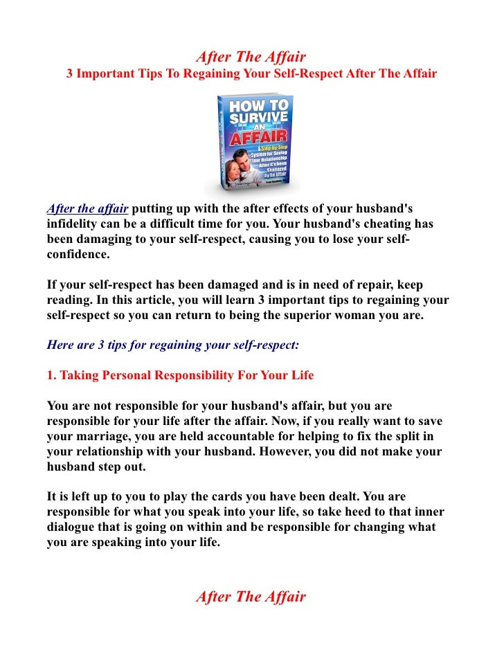 After The Affair   3 Important Tips To Regaining Your Self-Respect After The AffairAfter the affair putting up with the af...