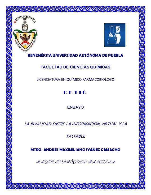 BENEMÉRITA UNIVERSIDAD AUTÓNOMA DE PUEBLA       FACULTAD DE CIENCIAS QUÍMICAS     LICENCIATURA EN QUÍMICO FARMACOBIOLOGO  ...