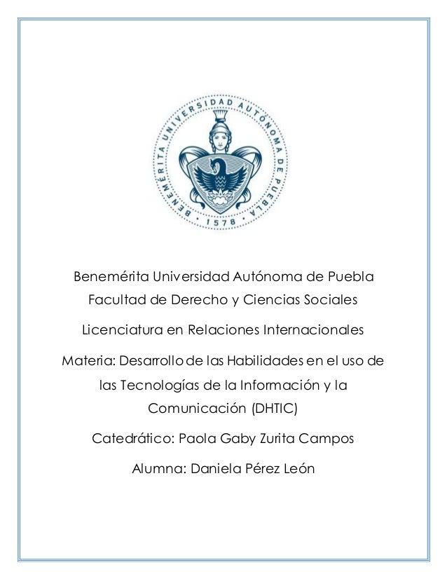 Benemérita Universidad Autónoma de Puebla Facultad de Derecho y Ciencias Sociales Licenciatura en Relaciones Internacional...
