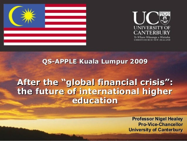 """QS-APPLE Kuala Lumpur 2009After the """"global financial crisis"""":the future of international higher            education     ..."""