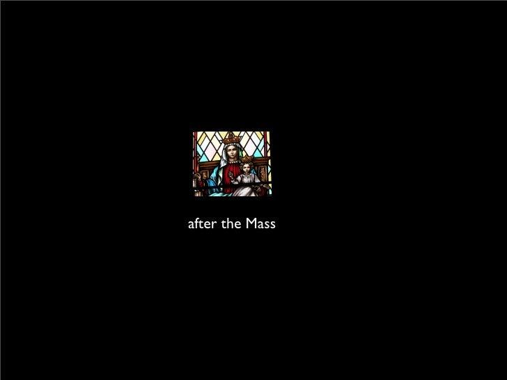 after the Mass