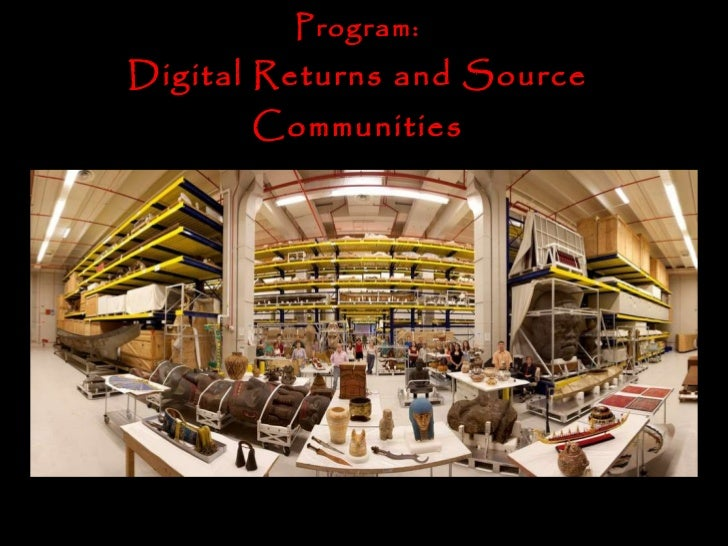 Smithsonian Collections & Archives Program: Digital Returns and Source Communities