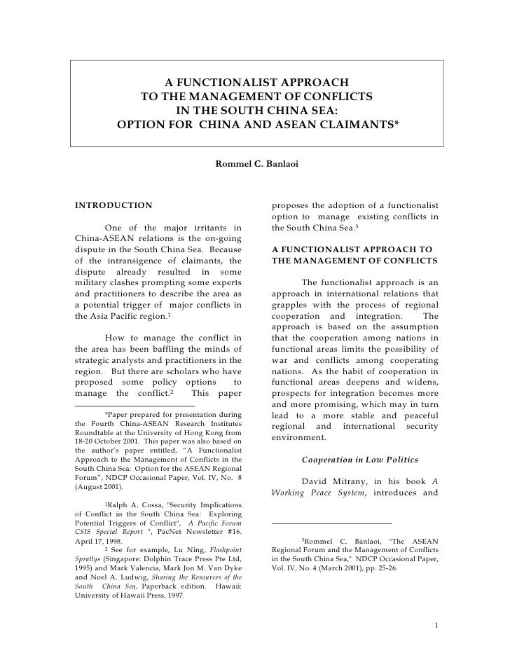 A FUNCTIONALIST APPROACH               TO THE MANAGEMENT OF CONFLICTS                    IN THE SOUTH CHINA SEA:          ...