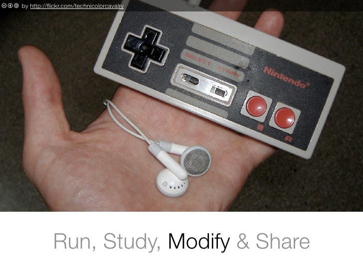 c b a by http://flickr.com/technicolorcavalry                       Run, Study, Modify & Share