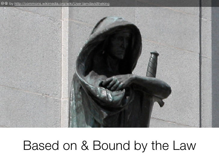 c b by http://commons.wikimedia.org/wiki/User:Iamdavidtheking                 Based on & Bound by the Law
