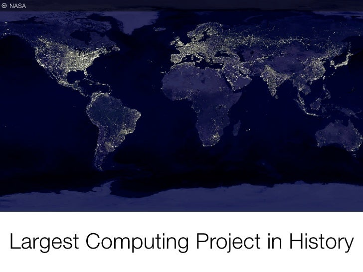 p NASA      Largest Computing Project in History