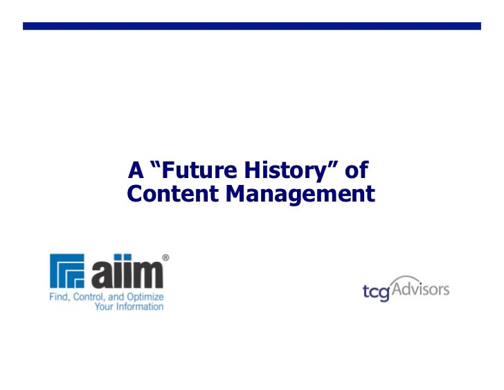 "A ""Future History"" of Content Management"