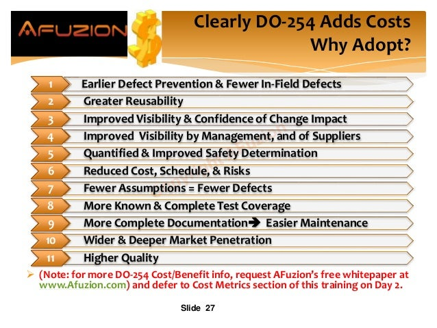  (Note: for more DO-254 Cost/Benefit info, request AFuzion's free whitepaper at www.Afuzion.com) and defer to Cost Metric...