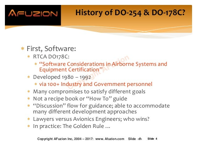 """Slide 4  First, Software:  RTCA DO178C:  """"Software Considerations in Airborne Systems and Equipment Certification""""  De..."""