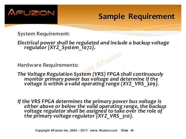 Sample Requirement System Requirement: Electrical power shall be regulated and include a backup voltage regulator {XYZ_Sys...