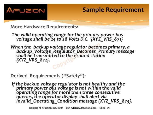 Sample Requirement More Hardware Requirements: The valid operating range for the primary power bus voltage shall be 24 to ...