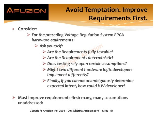 Avoid Temptation. Improve Requirements First. > Consider:  For the preceding Voltage Regulation System FPGA hardware equi...